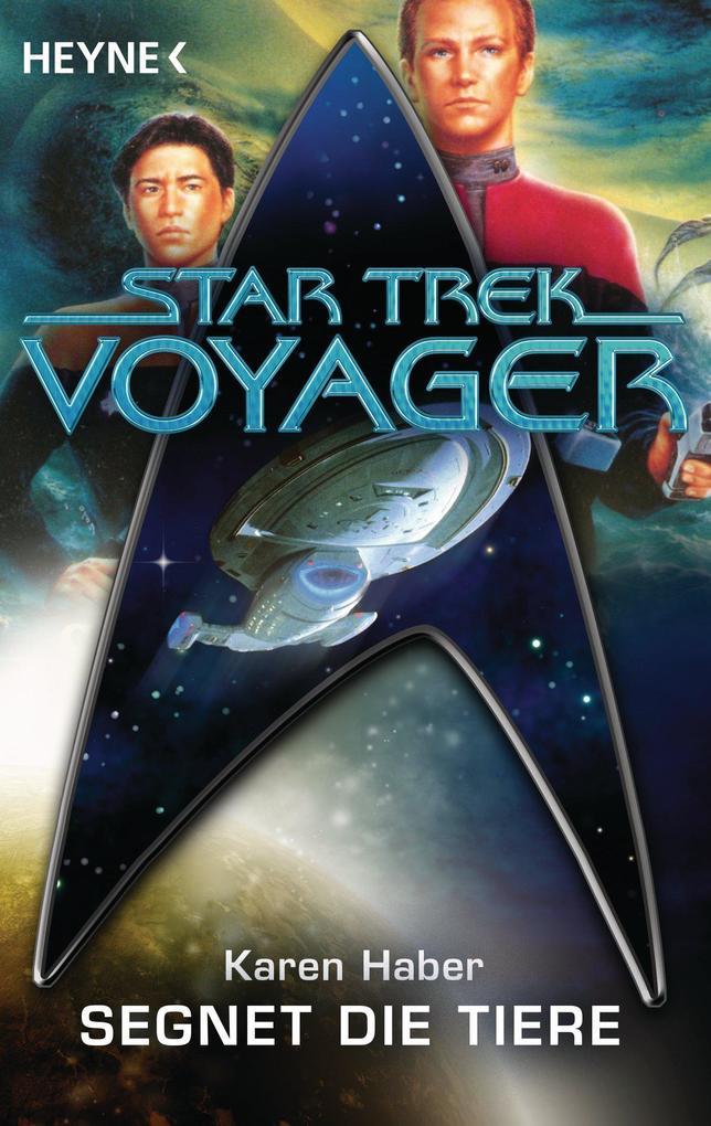 Star Trek - Voyager: Segnet die Tiere als eBook epub