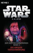 Star Wars(TM): Die große Verschwörung