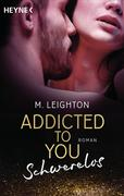 Addicted to You 02. Schwerelos