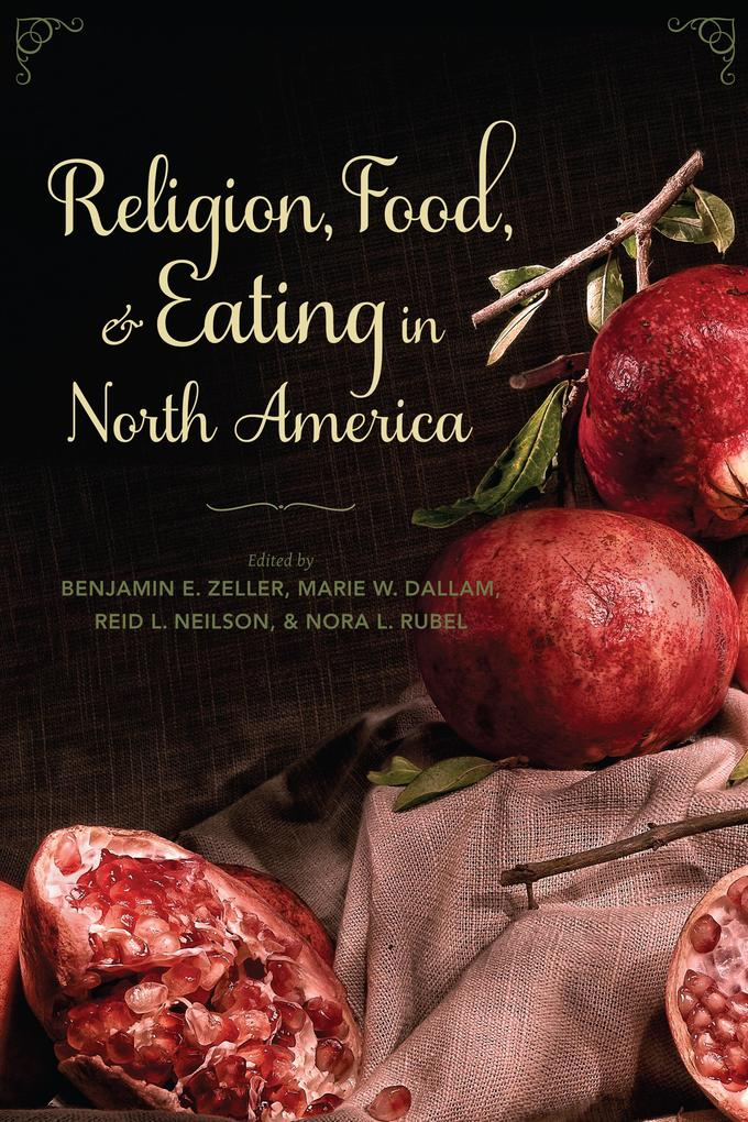 Religion, Food, and Eating in North America als...