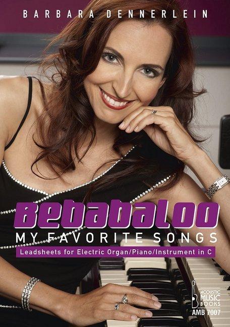 Bebabaloo. My Favorite Songs. als Buch von Barb...