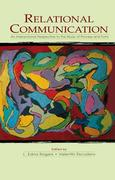 Relational Communication: An Interactional Perspective to the Study of Process and Form