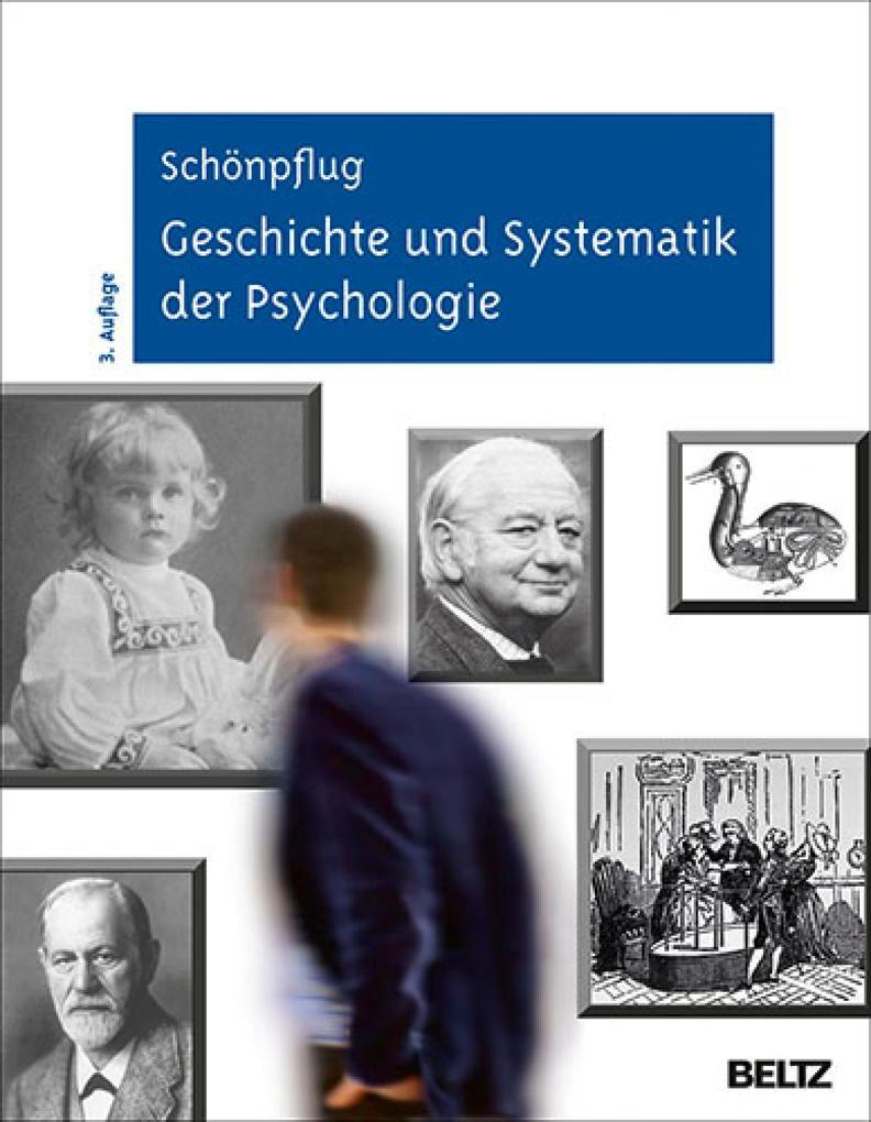 Geschichte und Systematik der Psychologie als e...