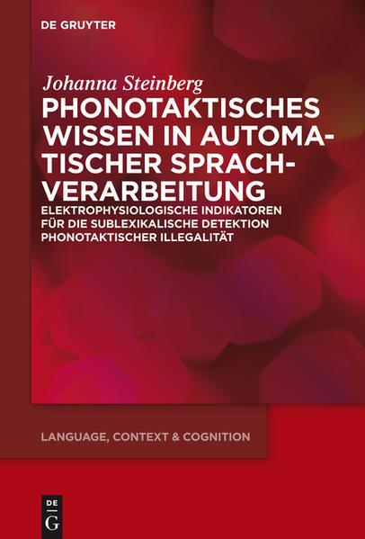 Phonotaktisches Wissen als Buch von Johanna Ste...