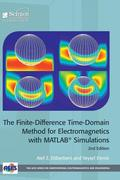 The Finite-Difference Time-Domain Method for Electromagnetics with MATLAB (R) Simulations