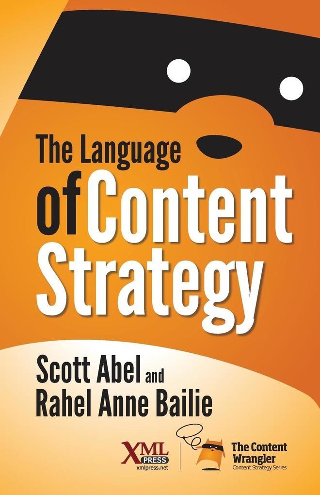 The Language of Content Strategy als Buch von S...