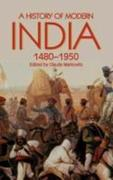 A History of Modern India, 1480-1950