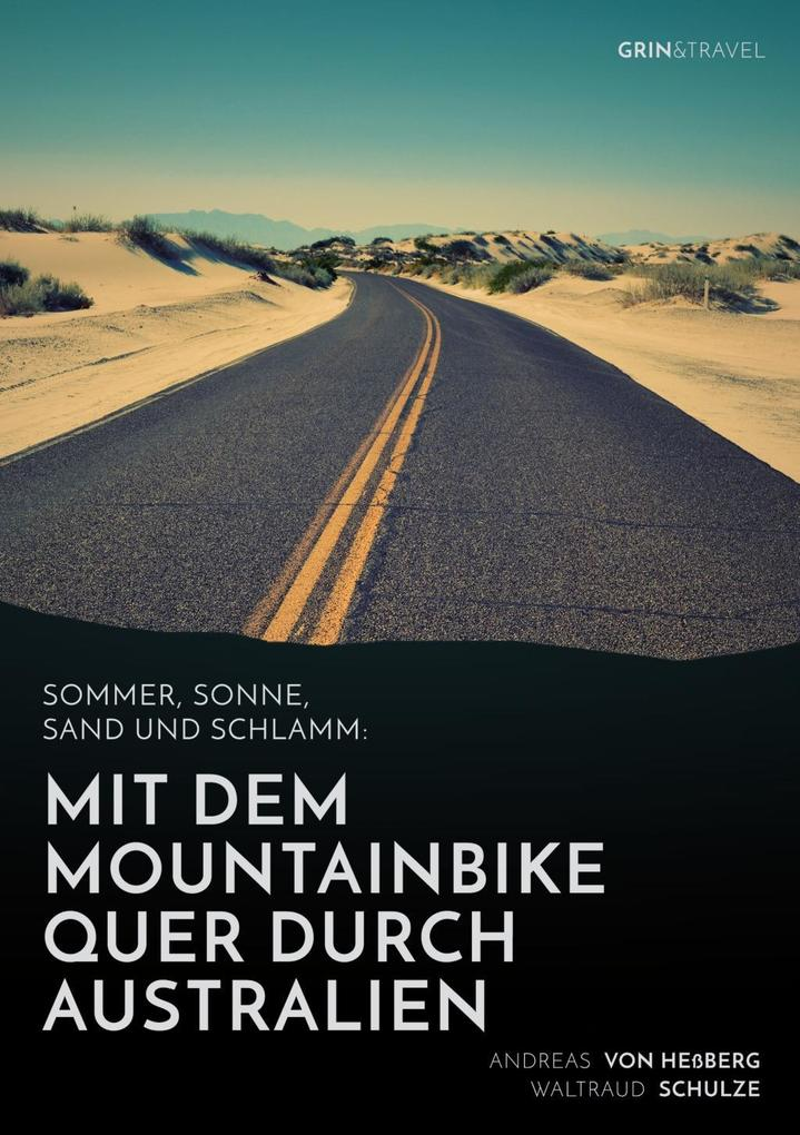 Sommer, Sonne, Sand und Schlamm: Mit dem Mounta...