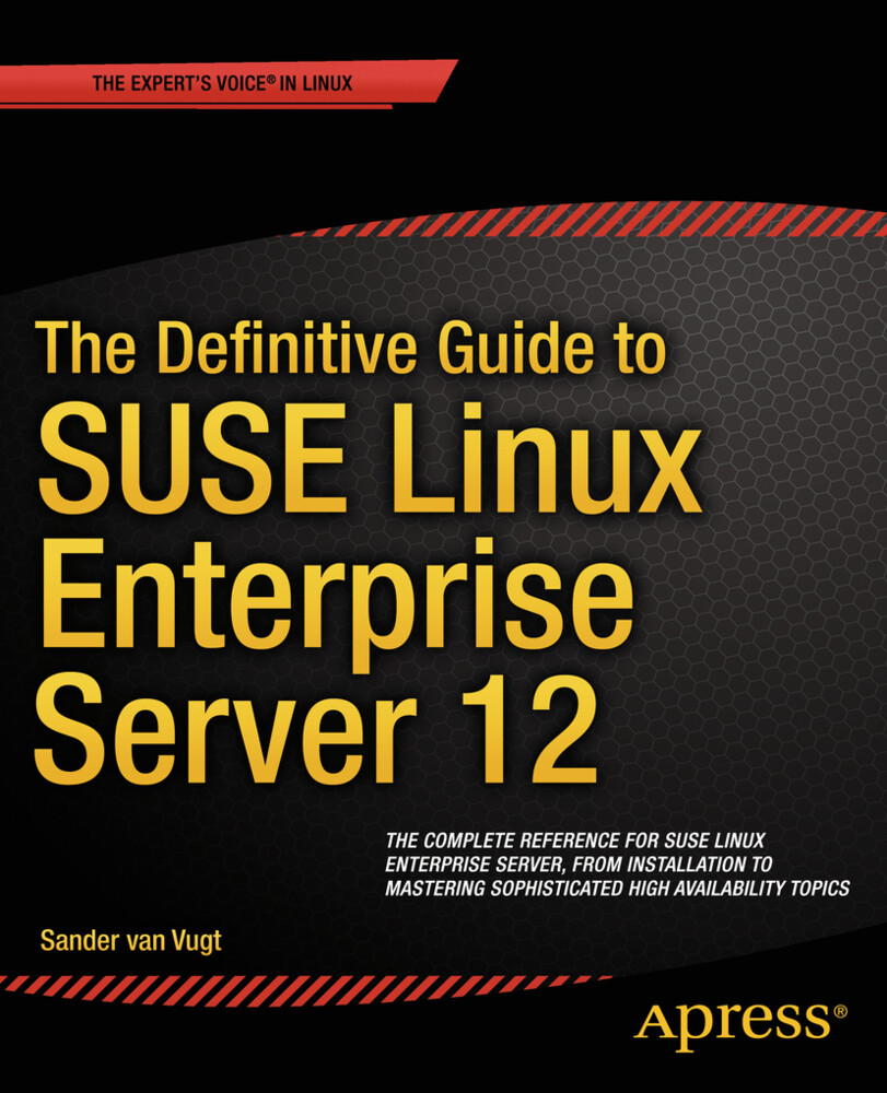 The Definitive Guide to SUSE Linux Enterprise S...