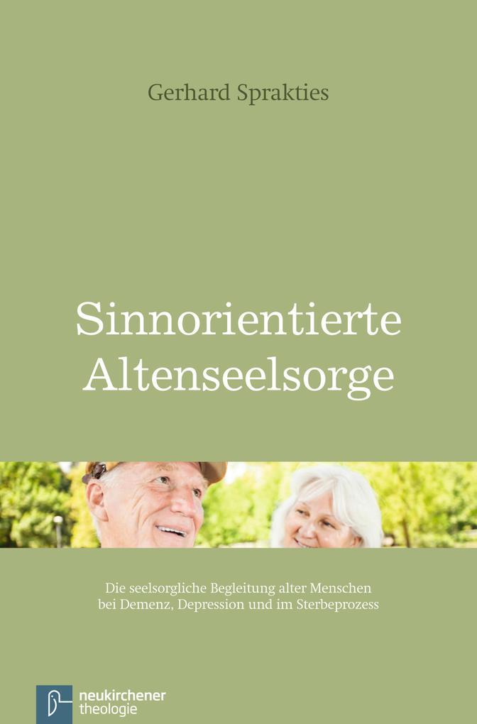 Sinnorientierte Altenseelsorge als eBook Downlo...