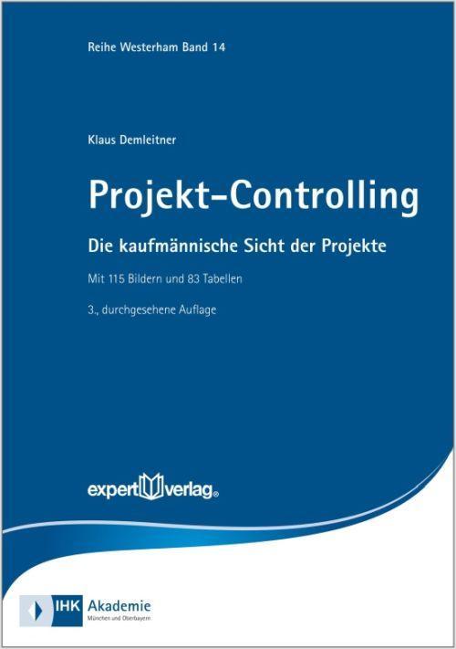 Projekt-Controlling als Buch von Klaus Demleitner