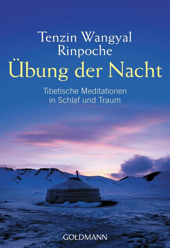 Übung der Nacht als eBook Download von Tenzin W...