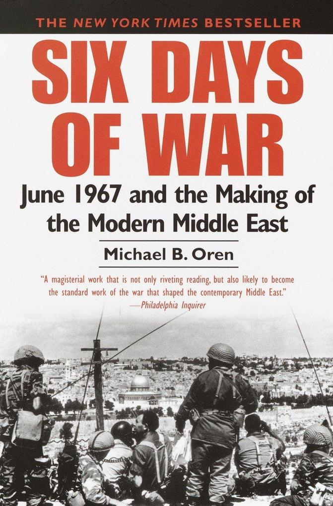 Six Days of War June 1967 and the Making of the Modern Middle East als Taschenbuch