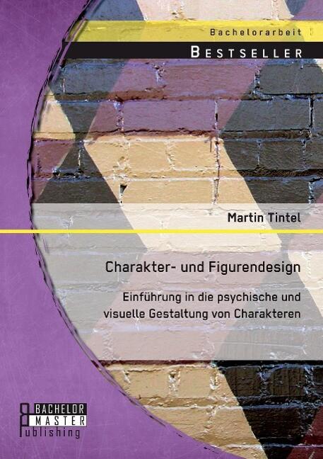 Charakter- und Figurendesign: Einführung in die...