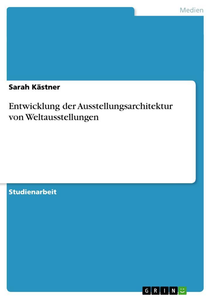 Entwicklung der Ausstellungsarchitektur von Wel...