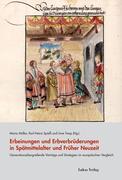Erbeinungen und Erbverbrüderungen in Spätmittelalter und Früher Neuzeit
