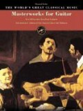 Masterworks for Guitar: Over 60 Favorites from Four Centuries