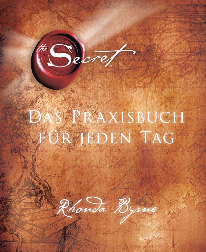 The Secret - Das Praxisbuch für jeden Tag als eBook