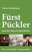 Fürst Pückler und die Sklavin Machbuba