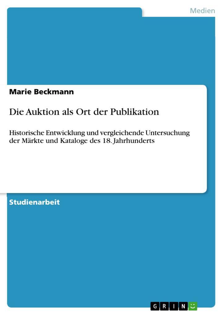 Die Auktion als Ort der Publikation als eBook D...