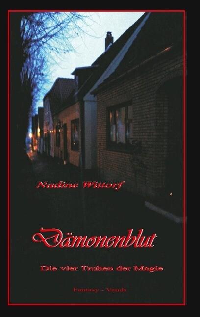 Dämonenblut als Buch von Nadine Wittorf