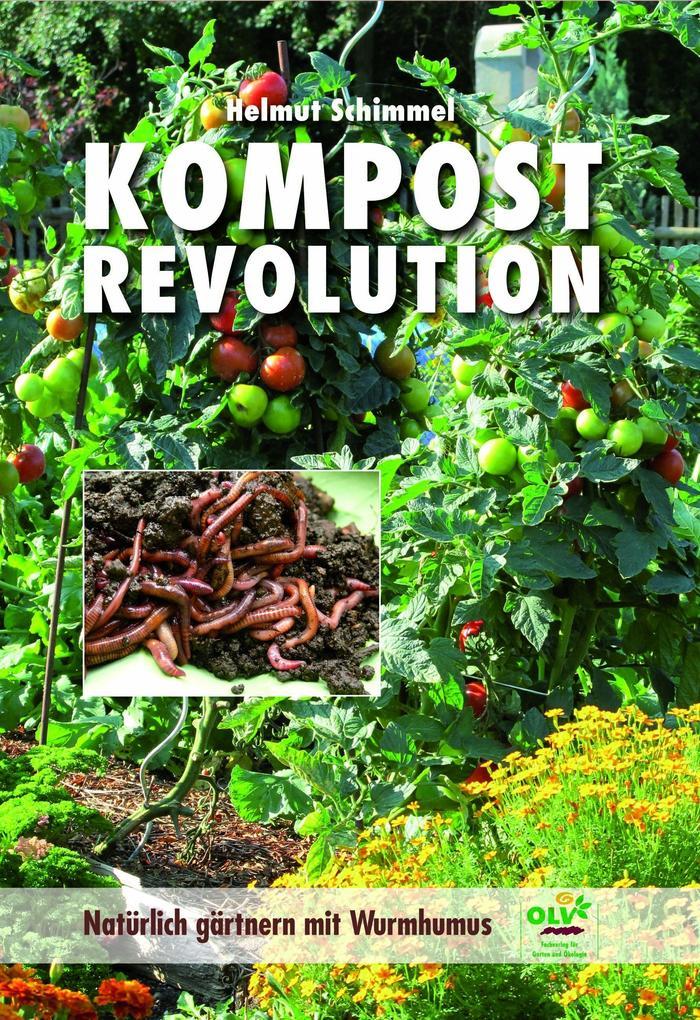 KOMPOSTREVOLUTION als Buch von Helmut Schimmel
