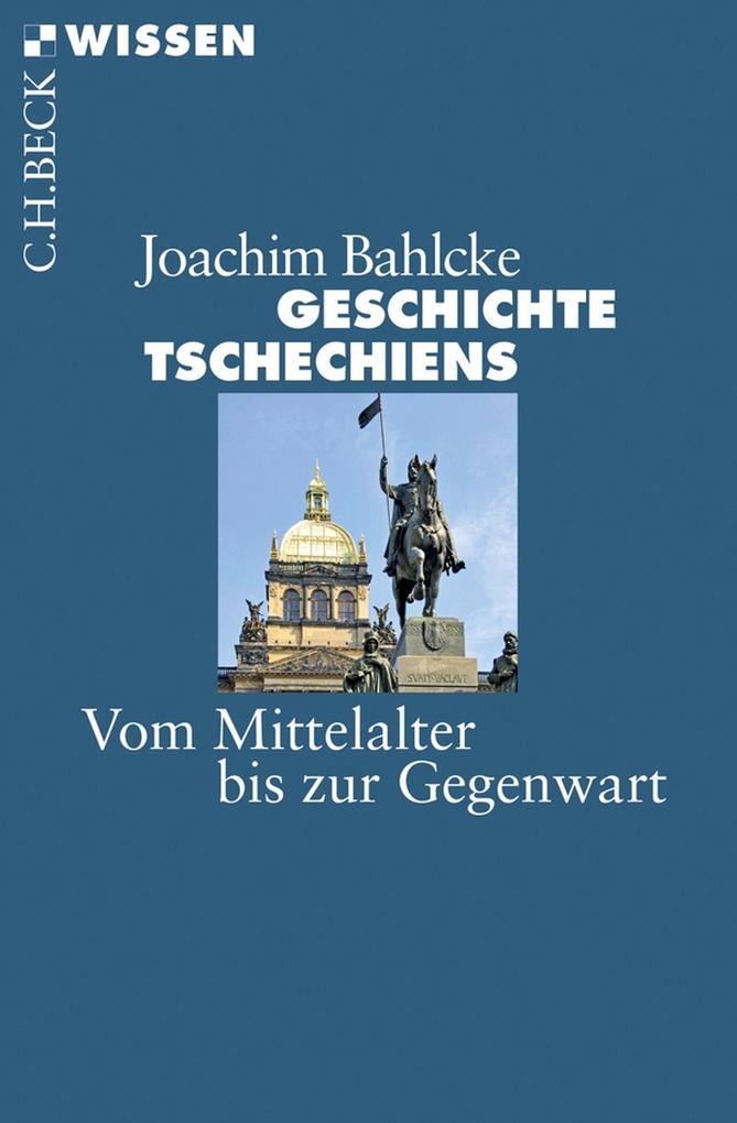 Geschichte Tschechiens als eBook epub