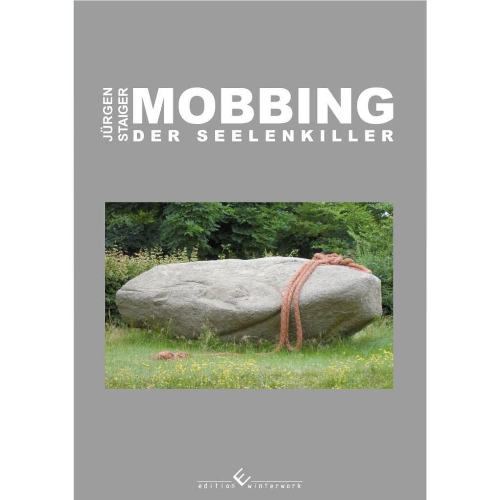 Mobbing - Der Seelenkiller als Taschenbuch von ...