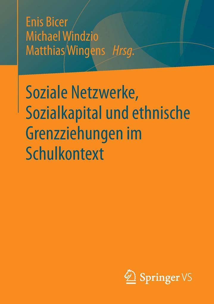 Soziale Netzwerke, Sozialkapital und ethnische ...