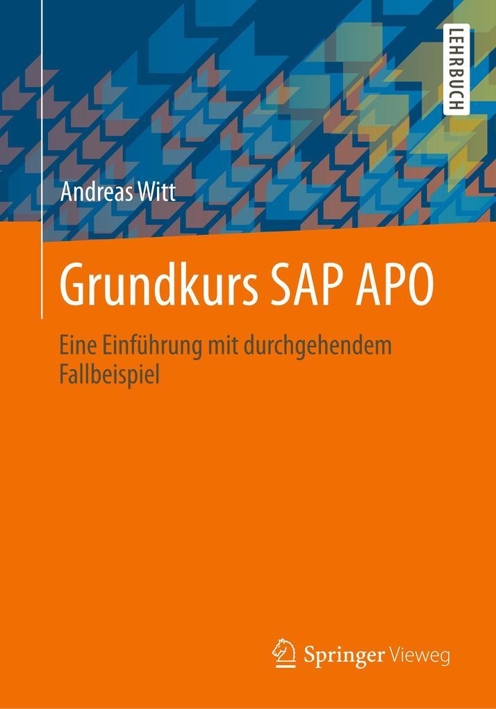 Grundkurs SAP APO als Buch von Andreas Witt