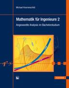 Mathematik für Ingenieure 2