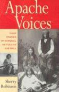 Apache Voices Their Stories of Survival as Told to Eve Ball als Taschenbuch