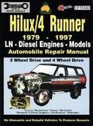 Toyota Hilux/4 Runner Diesel 1979-1997 Auto Repair Manual-Ln, Diesel Eng 2 & 4 Wheel Drive