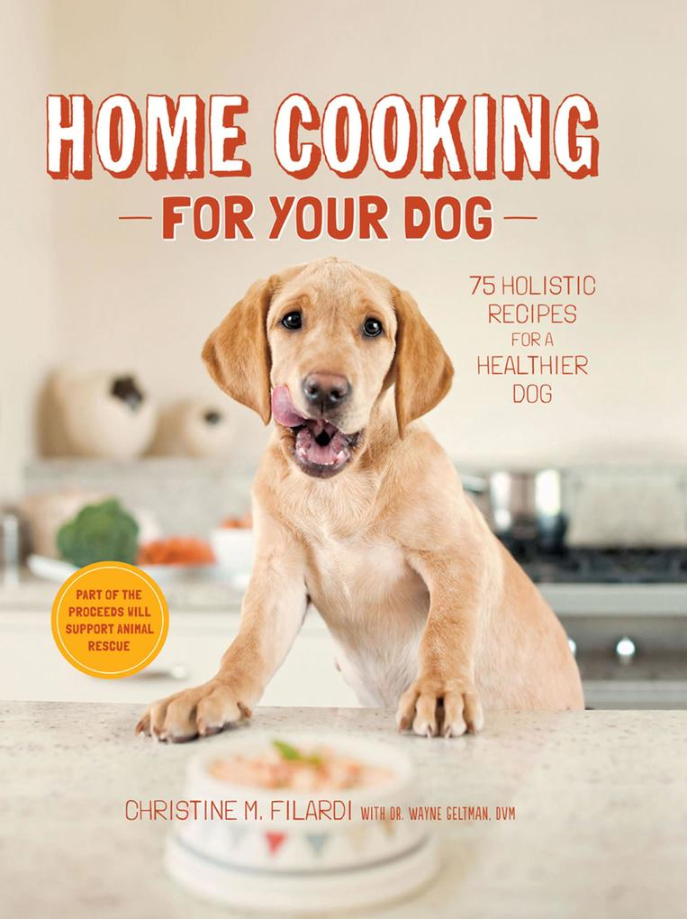 Home Cooking for Your Dog als eBook Download vo...