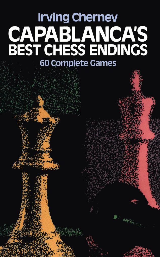 Capablanca´s Best Chess Endings als eBook Downl...
