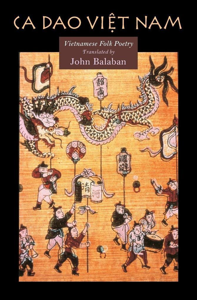 CA DAO Vietnam: Vietnamese Folk Poety als Taschenbuch