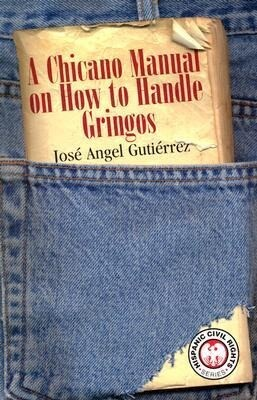Chicano Manual on How to Handle Gringos als Taschenbuch