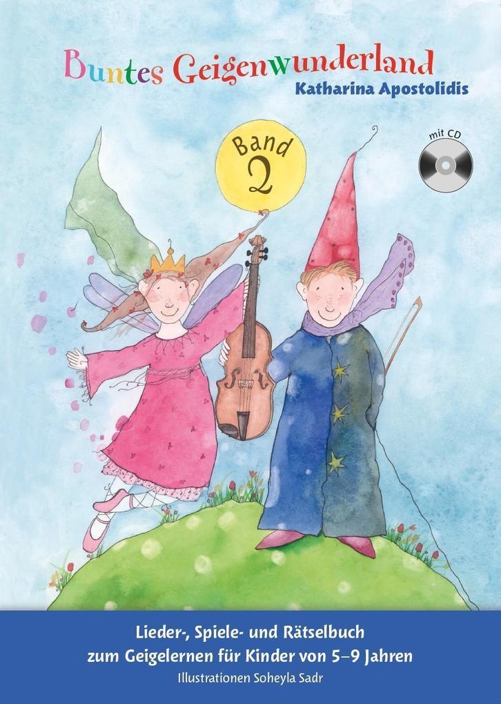 Buntes Geigenwunderland 2 als Buch von Katharin...