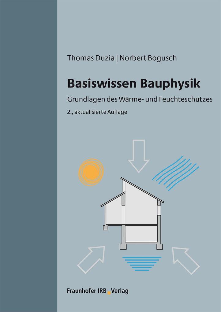 Basiswissen Bauphysik. als eBook