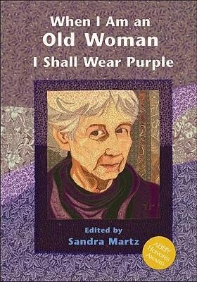 When I Am an Old Woman I Shall Wear Purple als Taschenbuch