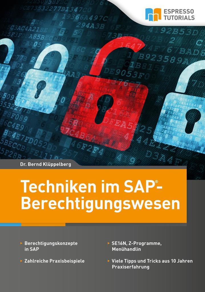 Techniken im SAP- Berechtigungswesen als Buch v...