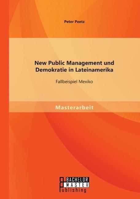 New Public Management und Demokratie in Lateina...