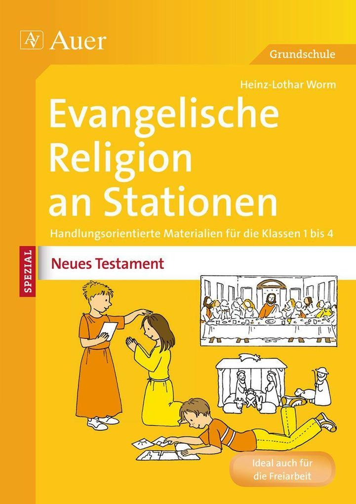 Ev. Religion an Stationen Spezial Neues Testame...