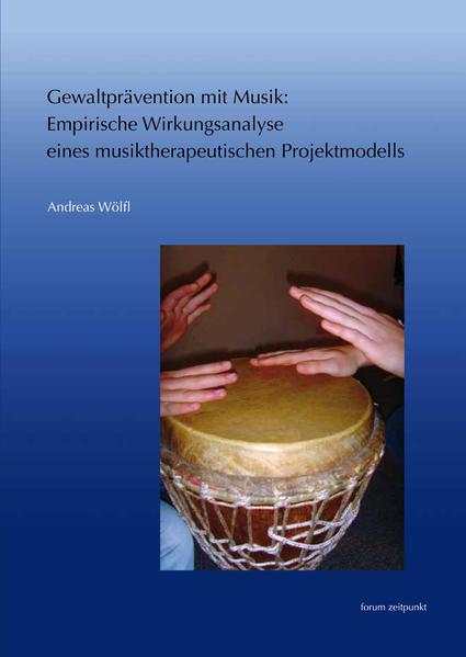 Gewaltprävention mit Musik als Buch von Andreas...