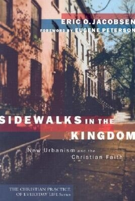 Sidewalks in the Kingdom: New Urbanism and the Christian Faith als Taschenbuch