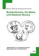 Buddenbrooks, Os Maias und Madame Bovary