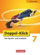 Doppel-Klick - Förderausgabe. Inklusion: für erhöhten Förderbedarf 7. Schuljahr. Schülerbuch