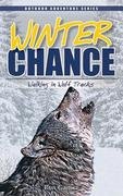 Winter Chance: Walking in Wolf Tracks als Taschenbuch