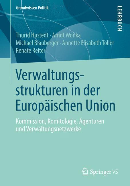 Verwaltungsstrukturen in der Europäischen Union...