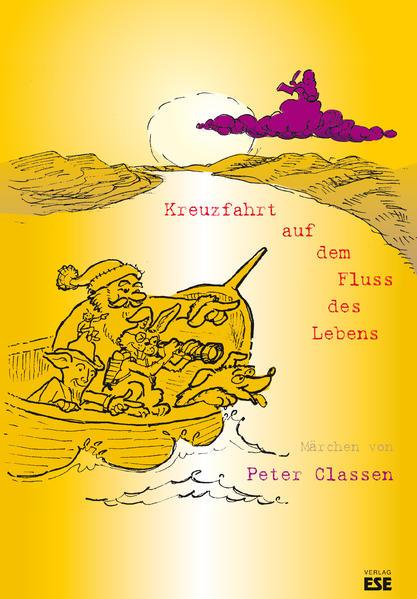 Kreuzfahrt auf dem Fluss des Lebens als Buch vo...